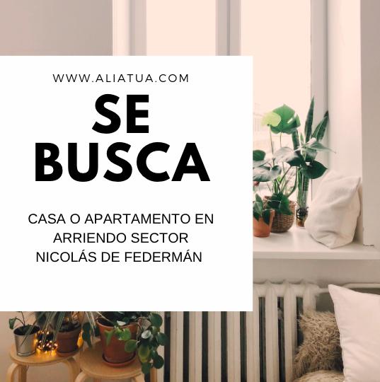 Se Busca Casa o Apartamento en Bogotá